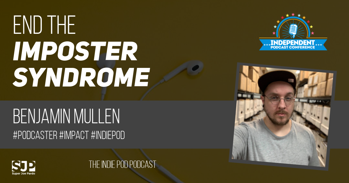 podcaster imposter syndrome