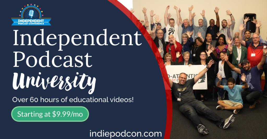 Independent Podcast University