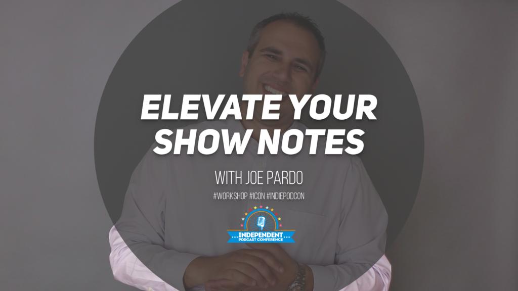 Show Notes Workshop